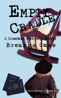 Empty Cradle: A Gumshoe Mystery Novel