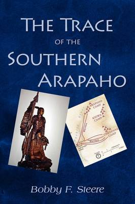 The Trace of the Southern Arapaho