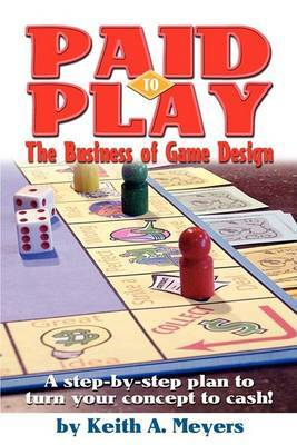 Paid to Play: The Business of Game Design
