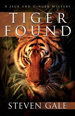 Tiger Found: A Jack and Ginger Mystery