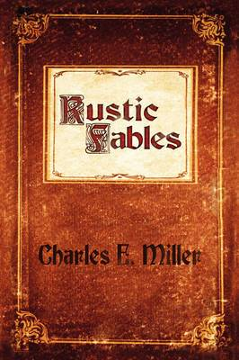 Rustic Fables