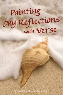 Painting My Reflections with Verse