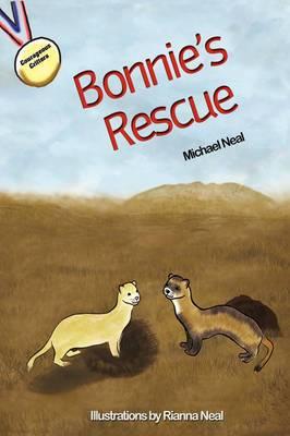 Bonnie's Rescue: A Courageous Critters(r) Series Book