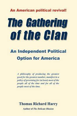 The Gathering of the Clan: An Independent Political Option for America