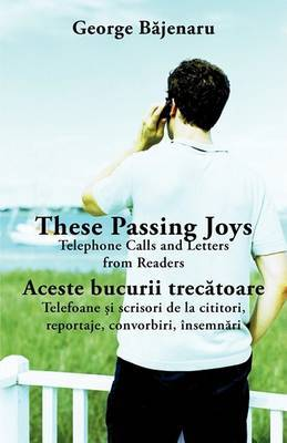These Passing Joys: Telephone Calls and Letters from Readers