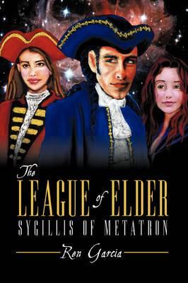 The League of Elder: Sygillis of Metatron