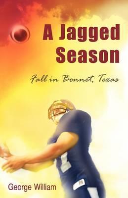 A Jagged Season: Fall in Bonnet, Texas
