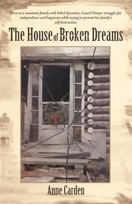 The House of Broken Dreams