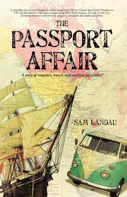 The Passport Affair: A Story of Romance, Travel, and Exciting Adventure!