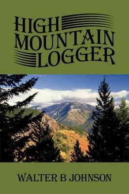 High Mountain Logger