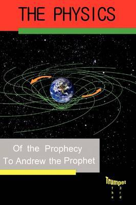 Physics of the Prophecy: The Third Trumpet
