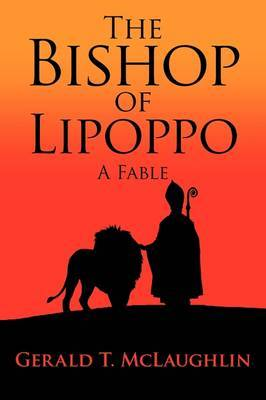 The Bishop of Lipoppo: A Fable