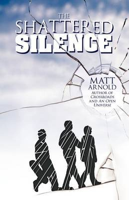 The Shattered Silence