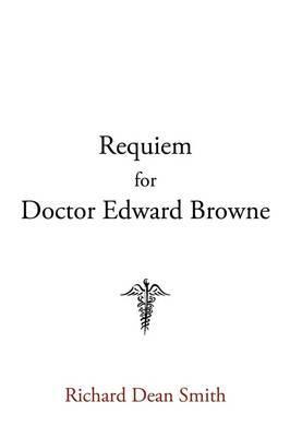 Requiem for Doctor Edward Browne