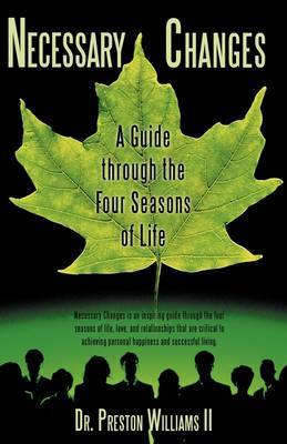 Necessary Changes: A Guide Through the Four Seasons of Life