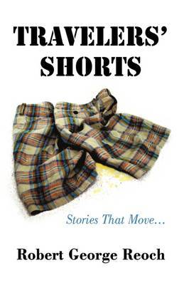 Travelers' Shorts: Stories That Move...