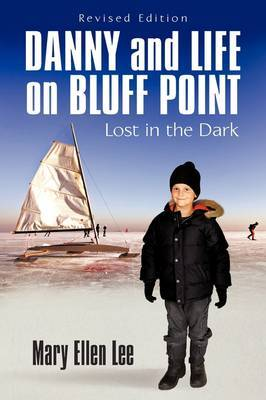 Danny and Life on Bluff Point: Lost in the Dark