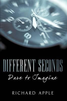 Different Seconds: Dare to Imagine