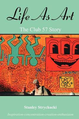 Life as Art: The Club 57 Story