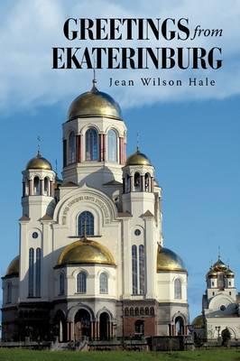 Greetings from Ekaterinburg