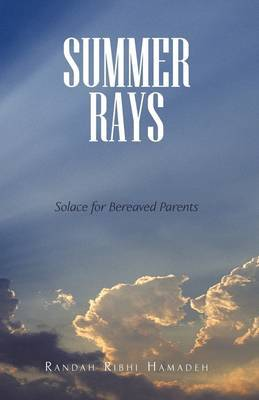 Summer Rays: Solace for Bereaved Parents