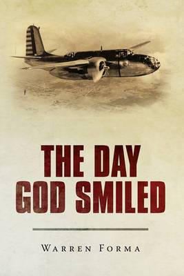 The Day God Smiled