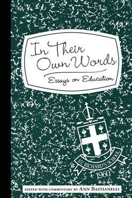 In Their Own Words: Essays on Education