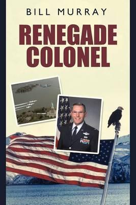 Renegade Colonel