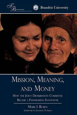 Mission, Meaning, and Money: : How the Joint Distribution Committee Became a Fundraising Innovator