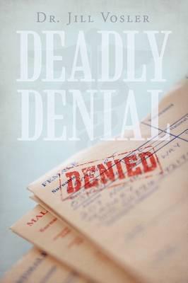 Deadly Denial