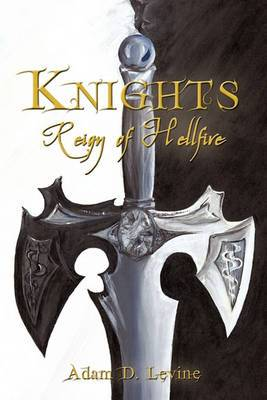 Knights: Reign of Hellfire