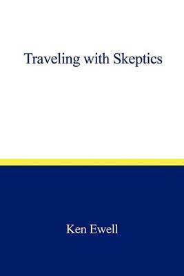 Traveling with Skeptics