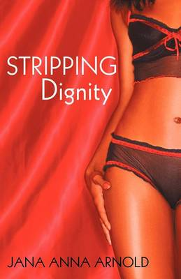Stripping Dignity