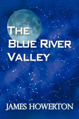 The Blue River Valley