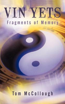 Vin Yets: Fragments of Memory