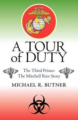 A Tour of Duty: The Third Prince: The Michell Rice Story