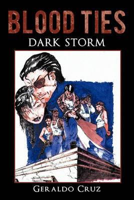 Blood Ties: Dark Storm