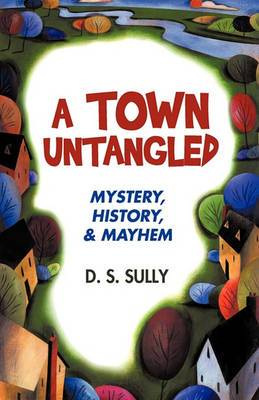 A Town Untangled