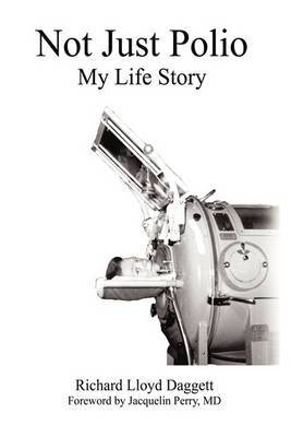 Not Just Polio: My Life Story
