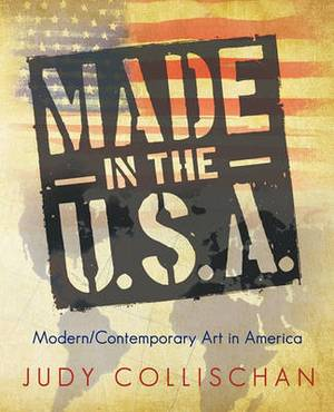 Made in the U.S.A.: Modern/Contemporary Art in America