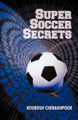 Super Soccer Secrets