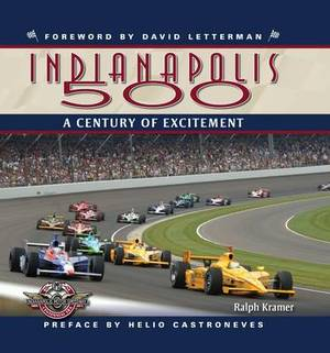 The Indianapolis 500: A Century of Excitement