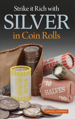 Coin Roll Hunting: How to Find Treasure in Coin Rolls