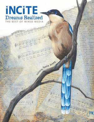 Incite, Dreams Realized: The Best of Mixed Media
