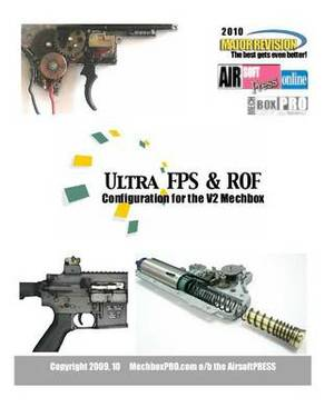 Ultra Fps & Rof  : Configuration for the V2 Mechbox