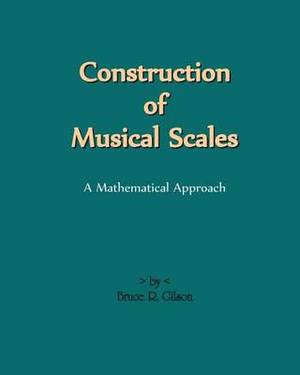 Construction of Musical Scales: A Mathematical Approach