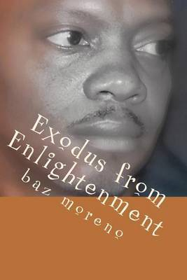 Exodus from Enlightenment: Recognition of Blackness & War