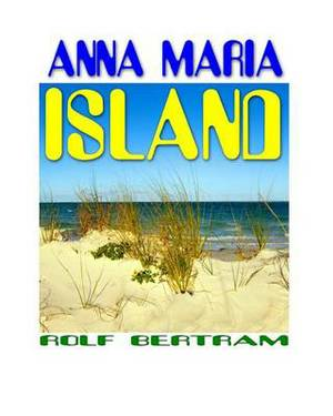 Anna Maria Island: Best-Of Panorama Collection