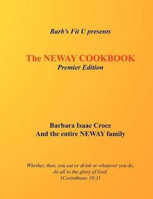 The Neway Cookbook: Premier Edition
