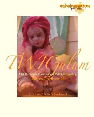 Twigulum: A Multi-Cultural Curriculum for Wholistic Learning